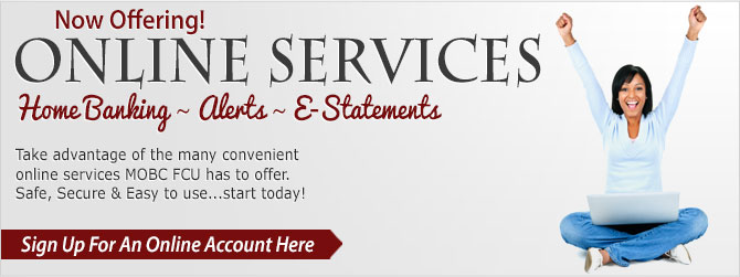 Now offering Online services.  Home banking - alerts estatements